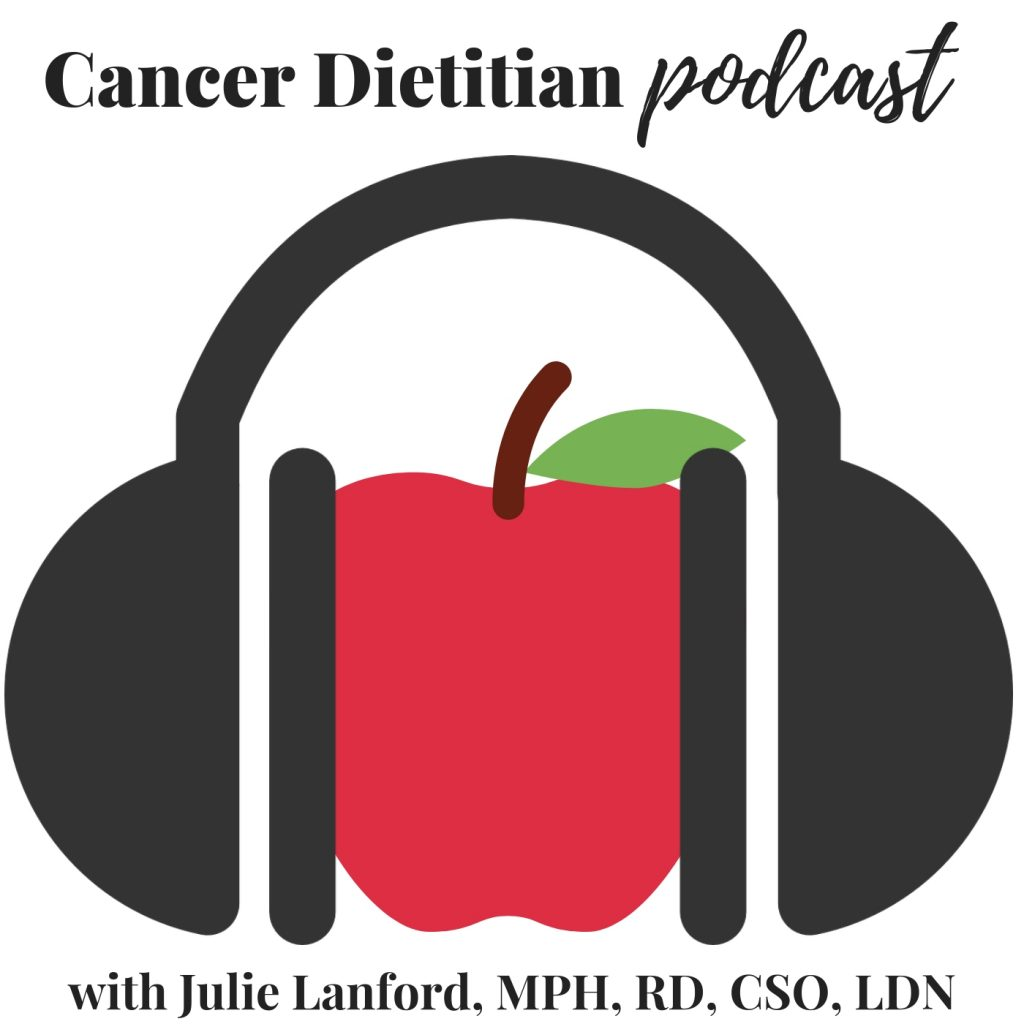 Cancer Dietitian Podcast